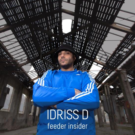 feeder insider interview with Idriss D