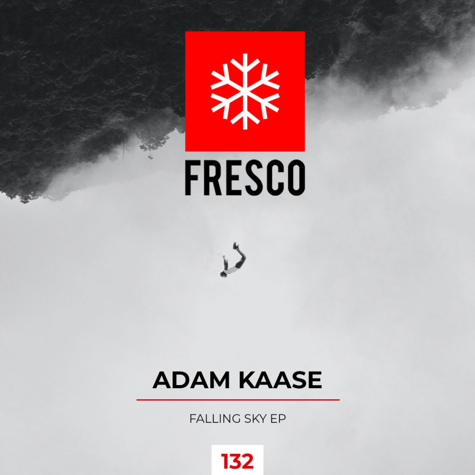 Adam Kaase - Falling Sky EP [Fresco Records]