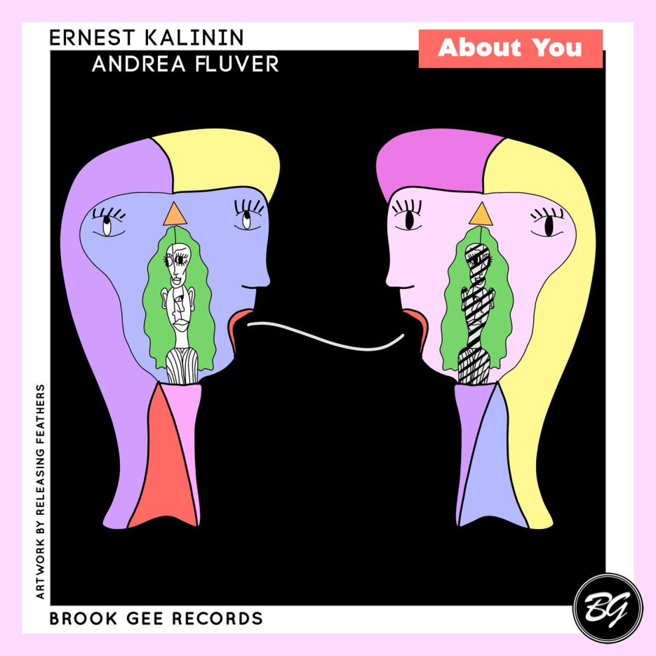 Ernest Kalinin, Andrea Fluver - About You [Brook Gee Records]