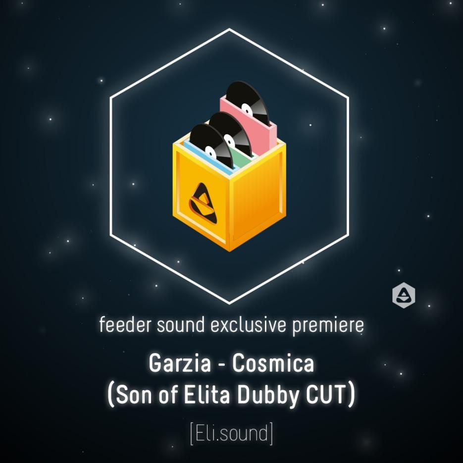 Garzia - Cosmica (Son of Elita Dubby CUT) 01