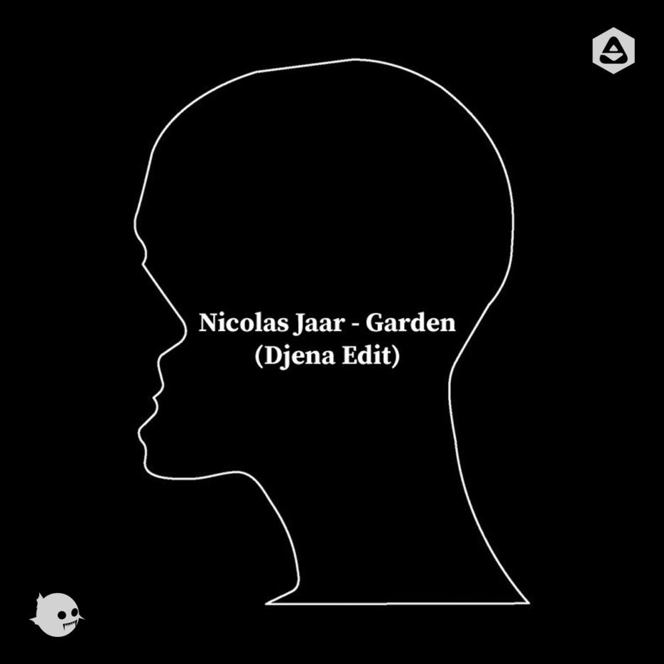 Nicolas Jaar - Garden (Djena Edit) 01