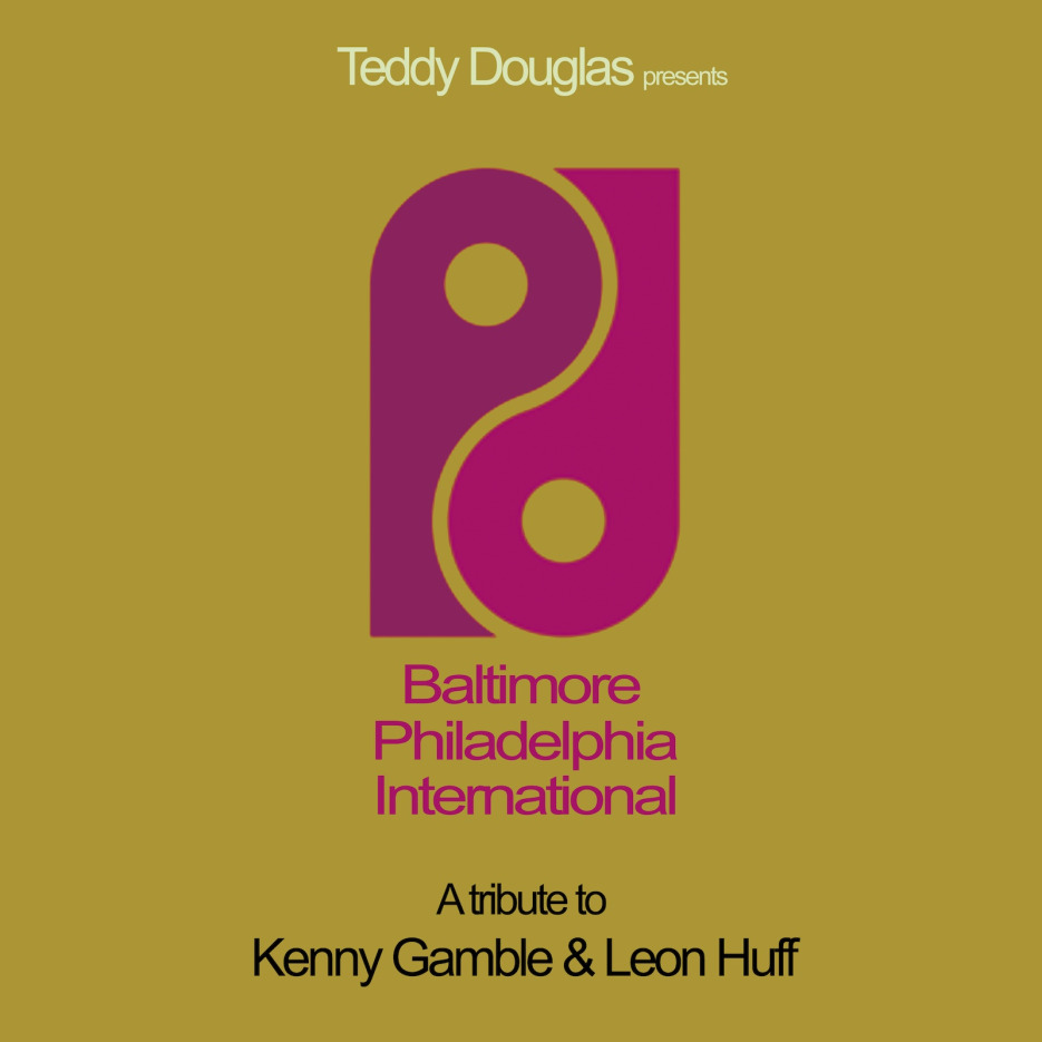 Teddy Douglas - Baltimore Philadelphia International Album [Quantize Recordings]