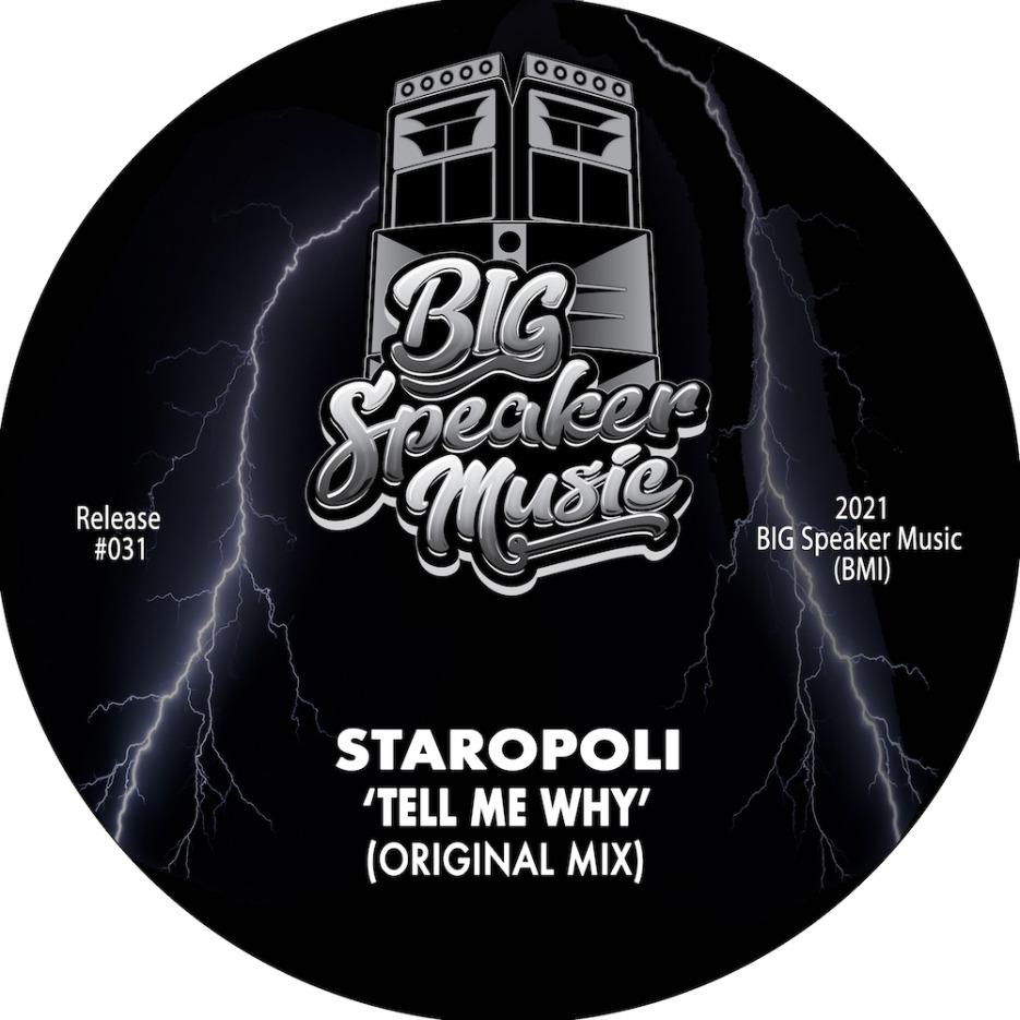 Staropoli - Tell Me Why[BIG Speaker Music]
