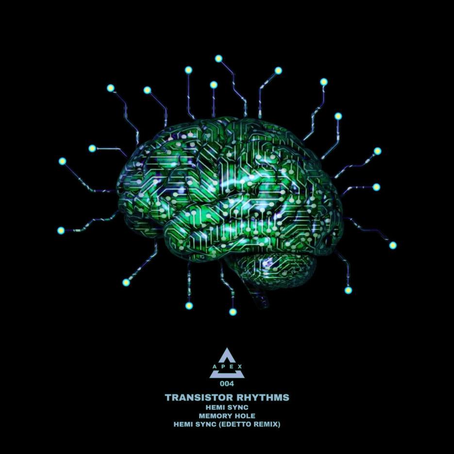 Transistor Rhythms - Hemi Sync EP [Apex]