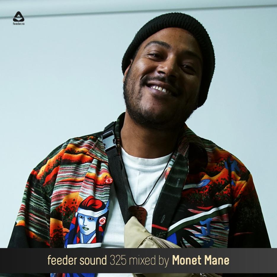 feeder sound 325 mixed by Monet Mane 01