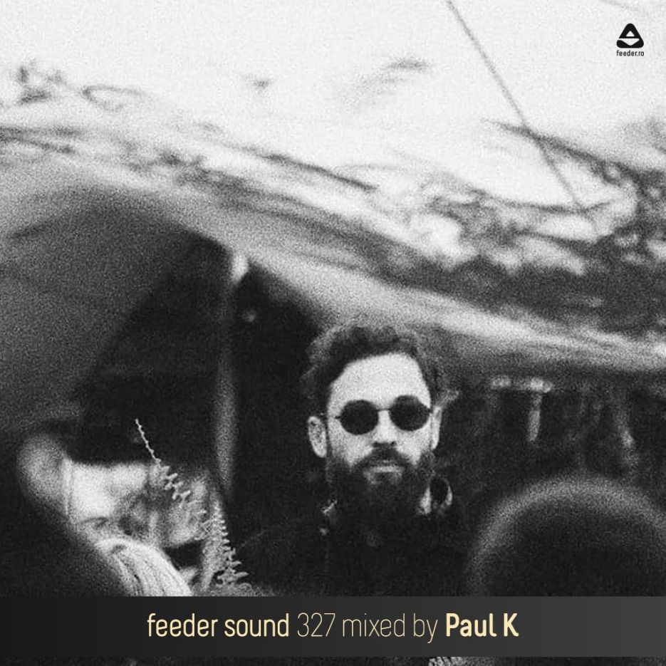 feeder sound 327 mixed by Paul K 01